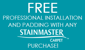 Free professional installation and padding with any Stainmaster carpet purchase at Flooring USA in Stuart