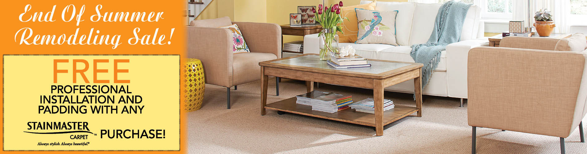 Free professional installation and padding with any Stainmaster™ carpet purchase during the end of summer remodeling sale at Flooring USA in Stuart!