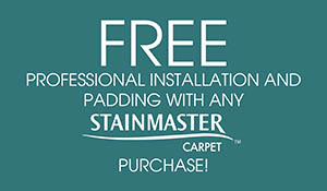 Free professional installation and padding with any Stainmaster Carpet purchase at Flooring USA in Stuart this month only!