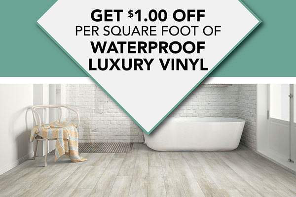 Get $1.00 off per square foot of waterproof luxury vinyl